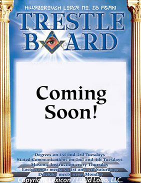 Hillsborough Lodge No. 25 May and June 2018 Trestle Board